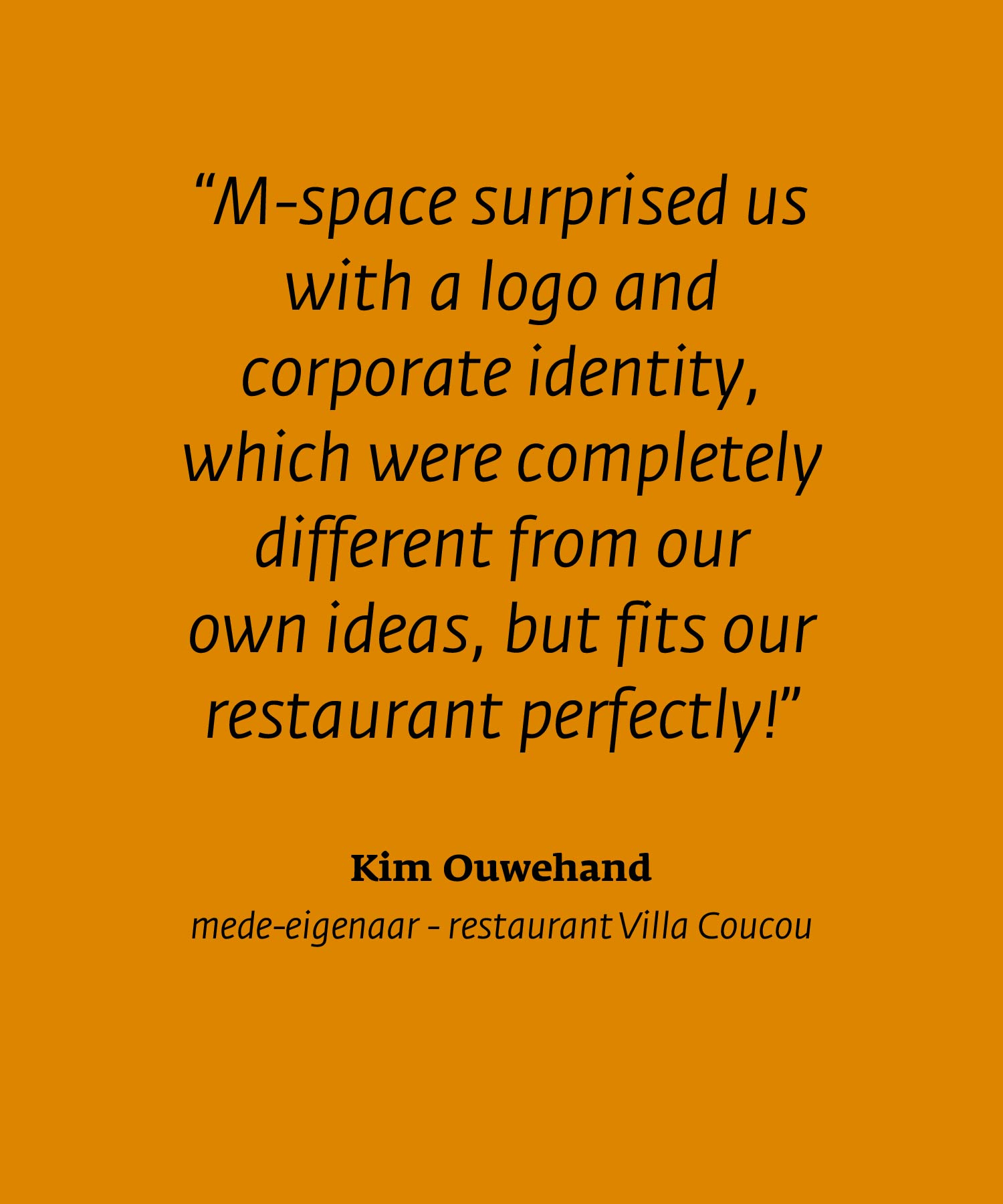 Villa Coucou quote Kim Ouwehand